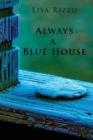 Always a Blue House