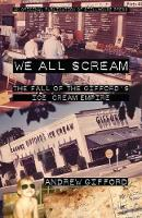 We All Scream: The Fall of the...