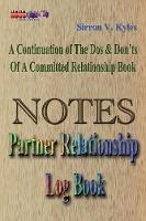 Notes Partners Relationship Log Book:...