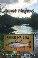 Snook Wallow: A Wrongful Conviction...