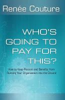 Who's Going to Pay for This?: How to...