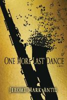 One More Last Dance: The Adventitious...
