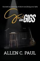 God and Gigs: Succeed as a Musician...