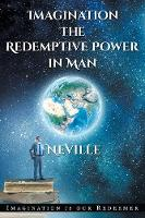 Imagination: The Redemptive Power in...