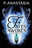 Fates Awoken (Fates Aflame, Book 2)