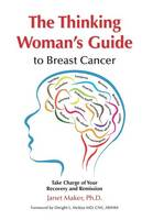 The Thinking Woman's Guide to Breast...