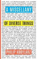 A Miscellany of Diverse Things