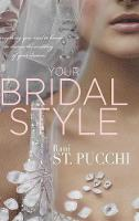 Your Bridal Style: Everything You ...