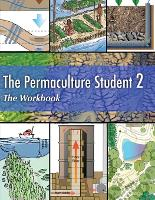 The Permaculture Student 2 the Workbook