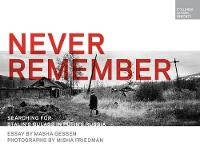 Never Remember: Searching for ...