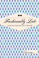 Fashionably Late: Gay, Bi, and Trans...
