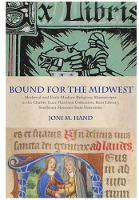 Bound for the Midwest: Medieval and...