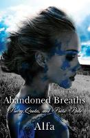 Abandoned Breaths: Poetry, Quotes, ...