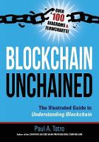 Blockchain Unchained: The Illustrated...