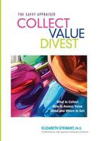 Collect Value Divest: The Savvy...