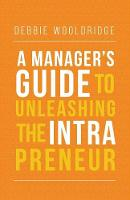 A Manager's Guide to Unleashing the...