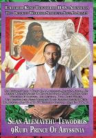 Atse Tewodros Is Alive! the Biography...