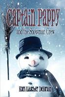 Captain Pappy and the Snowman Crew