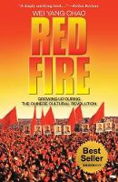 Red Fire: Growing Up During the...