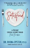 Satisfied: A 90-Day Spiritual Journey...