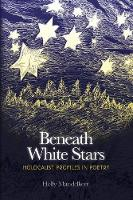 Beneath White Stars: Holocaust...