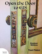 Open the Door to GIS: Student Edition