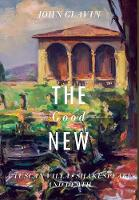 The Good New: A Tuscan Villa,...