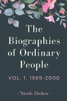 The Biographies of Ordinary People:...