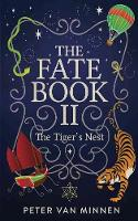 The Fate Book II: The Tiger's Nest