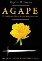 Agape: The Unfailing Love of God vs....