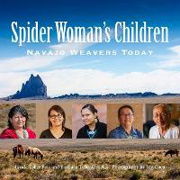 Spider Woman's Children: Navajo...
