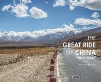 The Great Ride of China: A Visual...