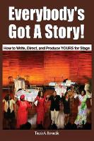 Everybody's Got a Story!: How to...