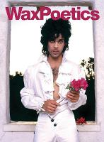 Wax Poetics Issue 67: The Prince ...