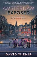 Amsterdam Exposed: An American's...
