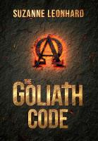 The Goliath Code: A Post Apocalyptic...