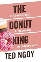 The Donut King: The Rags to Riches...