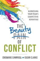 The Beauty of Conflict: Harnessing...