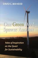 One Green Deed Spawns Another: Tales...