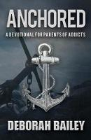 Anchored: A Devotional Guide for...