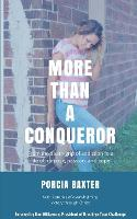More Than a Conqueror: From the...