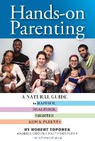 Hands-On Parenting: A Practical Guide...