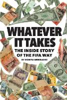 Whatever It Takes: The Inside Story ...