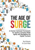 The Age of Surge: A Human Centered...