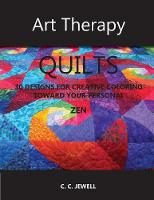 Art Therapy Quilts: 30 Designs for...