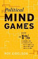 Political Mind Games: How the 1%...