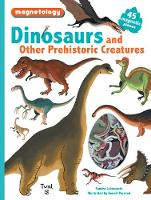 Dinosaurs and Other Prehistoric...