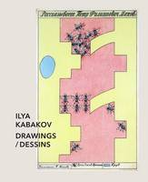 Ilya Kabakov: Drawings / Dessins