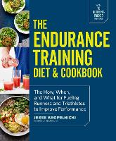 Endurance Training Cookbook: How,...