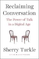 Reclaiming Conversation: The Power of...